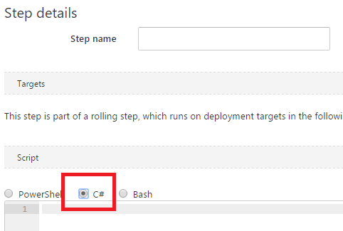 New Step in Octopus Deploy showing 'C#' option